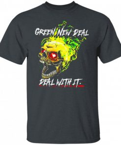 Green New Deal Deal With It