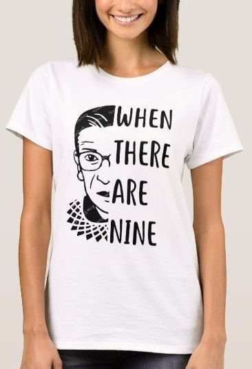 When There Are Nine Rbg Shirt.jpg