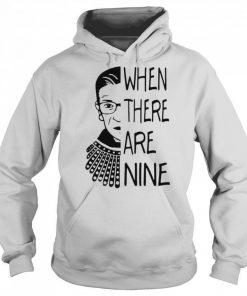 When There Are Nine Rbg Shirt 325089 1.jpg