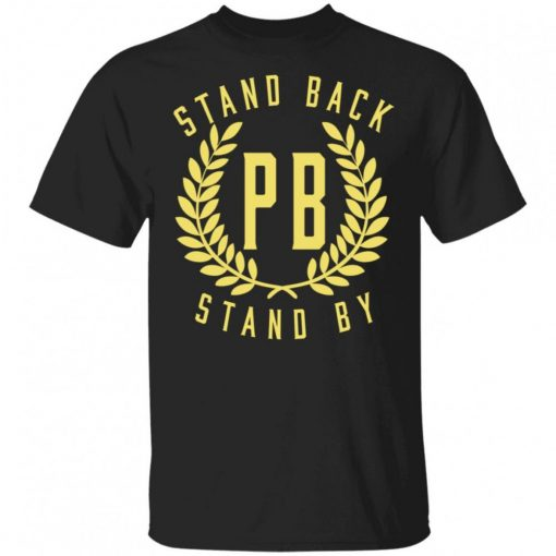 Proud Boys Stand Back Stand By Shirt 325306.jpg