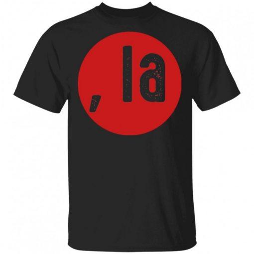Comma La Funny Shirt.jpg