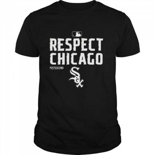 Respect Chicago White Sox Shirt 325430.jpg