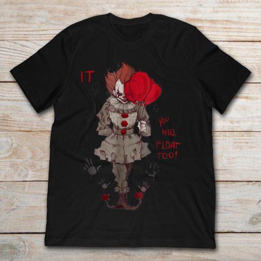 It You Will Float Too Halloween Shirt 325567 2.jpg