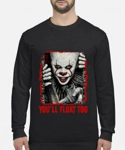 Pennywise You Ll Float Too Halloween Shirt Long Sleeved.jpg
