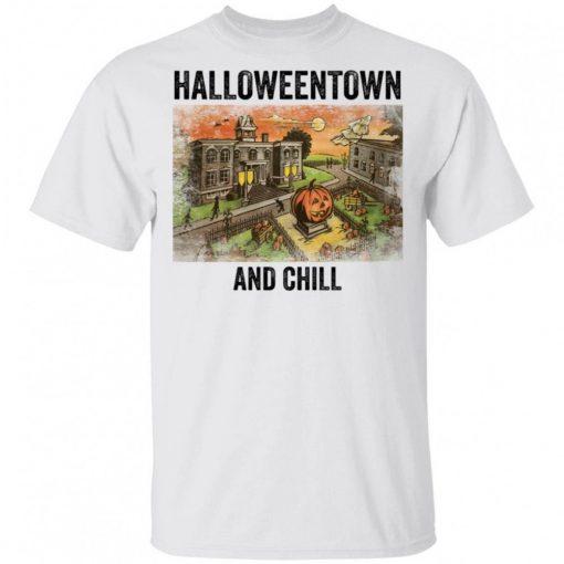 Halloween Town And Chill Shirt 325580.jpg