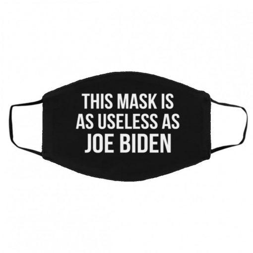 This Mask Is As Useless As Joe Biden Face Mask