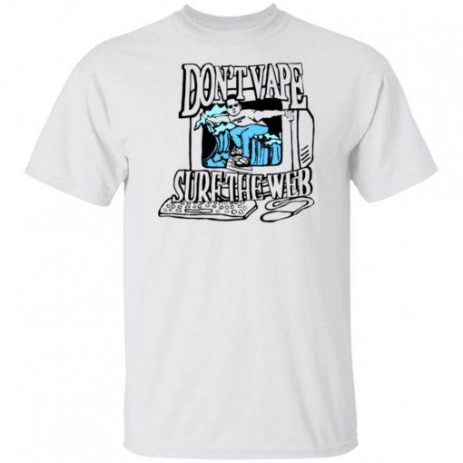 Caucasianjames Dont Vape Surf The Web Shirt 162289