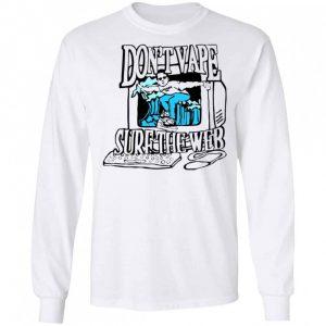 Caucasianjames Don't Vape Surf The Web Shirt