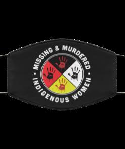MMIW Missing murdered indigenous women face mask